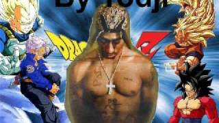 2pac (Holla If You Hear Me) - DBZ Remix.wmv