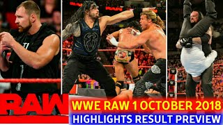 WWE Monday Night Raw 1 October 2018 hindi highlights preview - The Shield vs Braun's Team Results