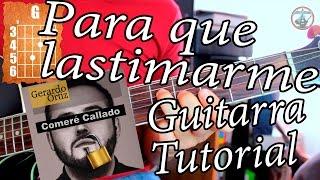 Para que lastimarme - Gerardo Ortiz - Guitarra Acordes Tutorial