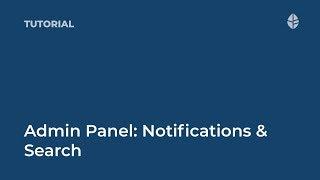 Training   Admin Panel: Notifications & Search Logo