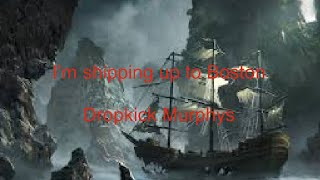 I'm shipping up to boston | Dropkick Murphys - subtitulado (inglés + español)