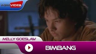Bimbang - Melly Goeslaw