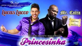 Lucas Lucco part. Mr Catra - Princesinha