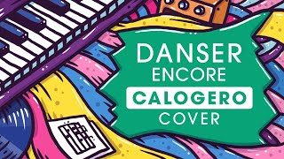 Danser encore cover