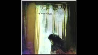 The War On Drugs - The Haunting Idle