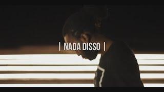 Izzy - Nada Disso (Feat: Roger) (Vídeo Ofícial)
