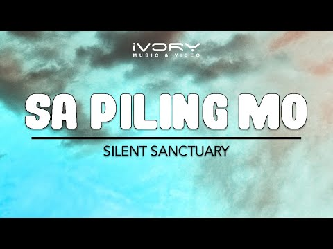 silent-sanctuary-sa-piling-mo-official-lyric-video-ivory-music-video