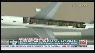 Sudden shift in heavy cargo apparent cause of deadly 747 crash (June 3, 2013)