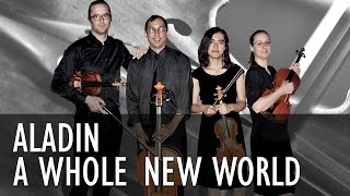 A Whole New World - Aladin - String Quartet COVER