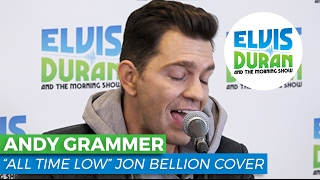 """Andy Grammer  -  """"All Time Low"""" Jon Bellion Cover 