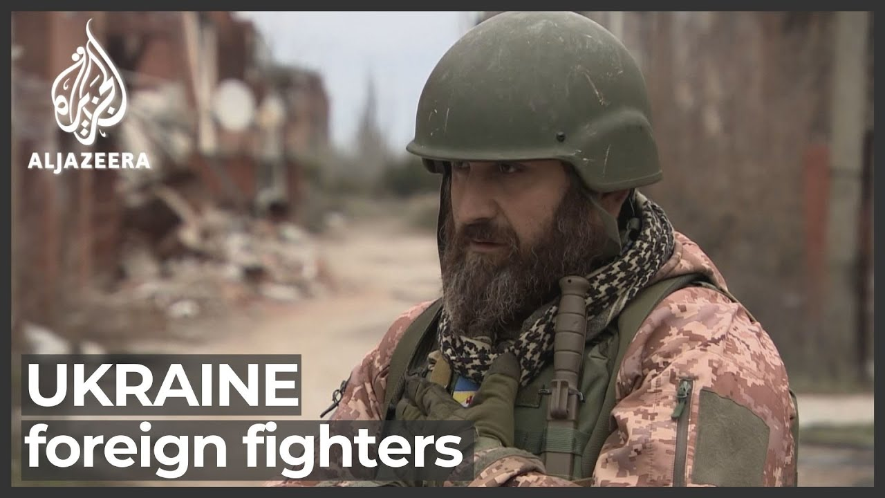 Foreign Fighters backing Russia, Ukraine in Conflict
