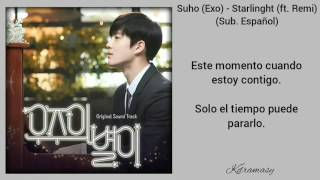 [Sub. Español] Suho (Exo) - Starlight (ft. Remi) (Star In The Universe OST)