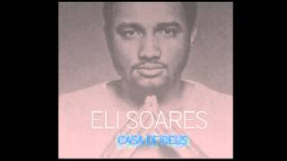Me ajude a melhorar - Eli Soares [Casa de Deus]