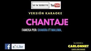 Chantaje - Maluma feat Shakira (Karaoke)