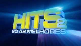 Spot HITS 2 - As Grandes Músicas do Momento