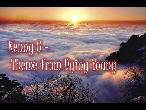 kenny-g-theme-from-dying-young-kennyguille