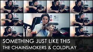 The Chainsmokers & Coldplay - Something Just Like This [Violin Cover]【J.C.Ando】