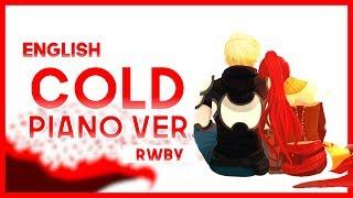 "【mew】""Cold"" ║ RWBY Vol. 3 ED ║ Full ENGLISH Piano Cover Lyrics"