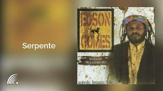 Edson Gomes- Serpente - Acorde, Levante, Lute... - Oficial