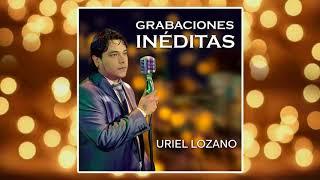 Uriel Lozano - La Fuerza del Amor (En Vivo)