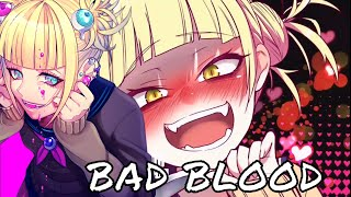 ❄NightCore❄ Bad Blood ❄ Remix
