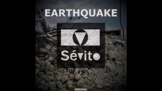 Sévito - Earthquake (Official Audio)