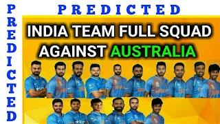 INDIAN TEAM FULL SQUAD AGAINST AUSTRALIA | RAINA BACK