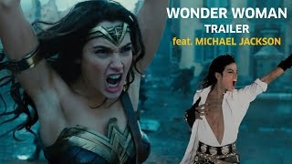 Wonder Woman feat. Michael Jackson - Dirty Diana Trailer