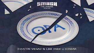 "Opa - Dimitri Vegas & Like Mike vs. KSHMR ""Original Mix"" Summer Of Madness"