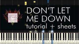 The Chainsmokers ft. Daya - Don't Let Me Down - Piano Tutorial - How to Play