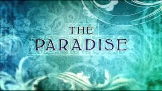"""The Paradise"" Theme Tune"
