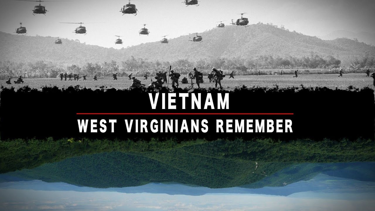 Vietnam : West Virginians Remember