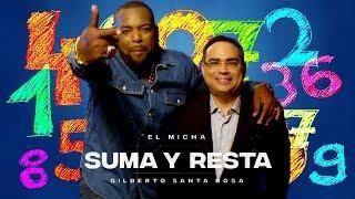 El Micha Feat. Gilberto Santa Rosa - Suma y resta (New Salsa Nueva Hit 2018 Official Audio).