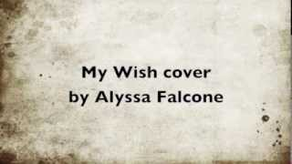 Rascal Flatts- My Wish Female Cover by Alyssa Falcone