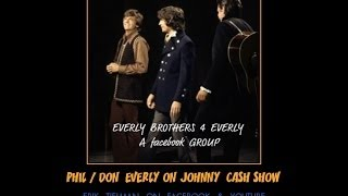 Everly Brothers LIVE on Johnny Cash Show sing That Silver Haired Daddy of Mine /