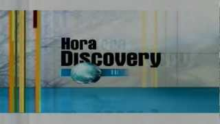 Hora Discovery  Intro - Genérico de Hora Discovery