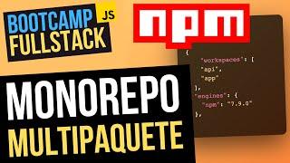 💥 Monorepo multipaquete con NPM Workspaces 📦 (FullStack Bootcamp JavaScript)