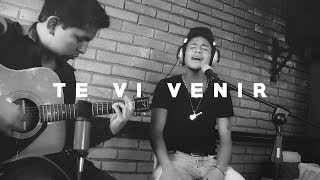 Te vi venir - Sin Bandera | Elian Rivera  Cover