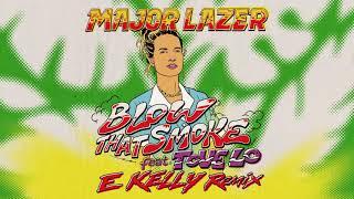 Major Lazer - Blow That Smoke (Feat. Tove Lo) (E Kelly Remix) (Official Audio)
