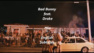 Mia - Bad Bunny ft Drake (English Subtitles/Lyrics)