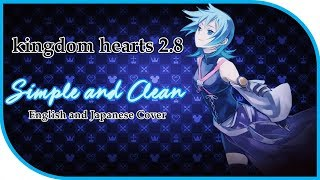 Simple and Clean - Hikari Remix // Kingdom Hearts 2.8 // Celefty Cover