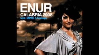 Enur feat. Natasja - Calabria 2008.