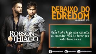 Robson e Thiago - Debaixo do Edredom Lyric Vídeo