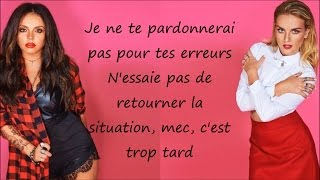 Little Mix ~ Freak ~ Traduction Française (+Audio)