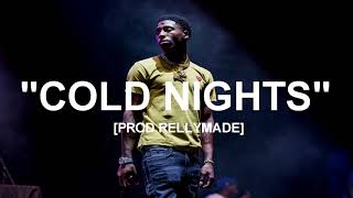"[FREE] ""Cold Nights"" NBA YoungBoy x YK Osiris x YFN Lucci Type Beat (Prod.RellyMade)"
