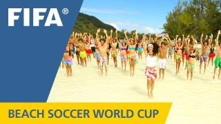 Official song: FIFA Beach Soccer World Cup Tahiti 2013