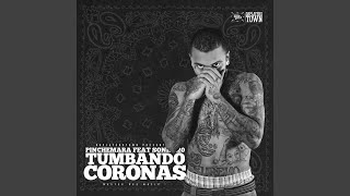 Tumbando Coronas Ft. Sonik 420 (Da Players Town)