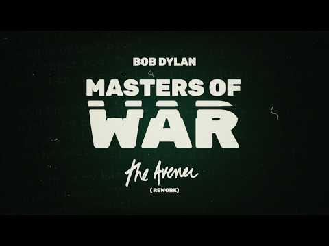 Bob Dylan - Masters of War (The Avener Rework)