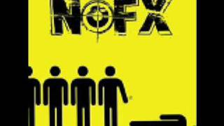 The Idiots Are Taking Over - NOFX