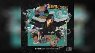 PnB Rock - There She Go (Ft. YFN Lucci) (GTTM: Goin Thru The Motions)